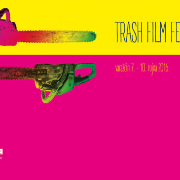 11. TRASH FILM FESTIVAL, VARAŽDIN, 7.-10. rujan 2016.